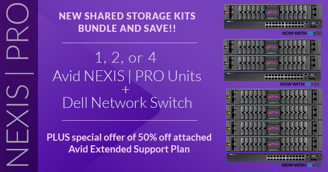 Bundle & Save on Avid NEXIS | Pro Shared Storage Kits 4