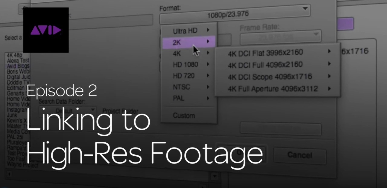Get Started Fast with Media Composer for High-Res Workflows—Part 2 9