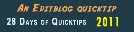 28 Days of Quicktips Coming Again for 2011 + reader Quicktips 1