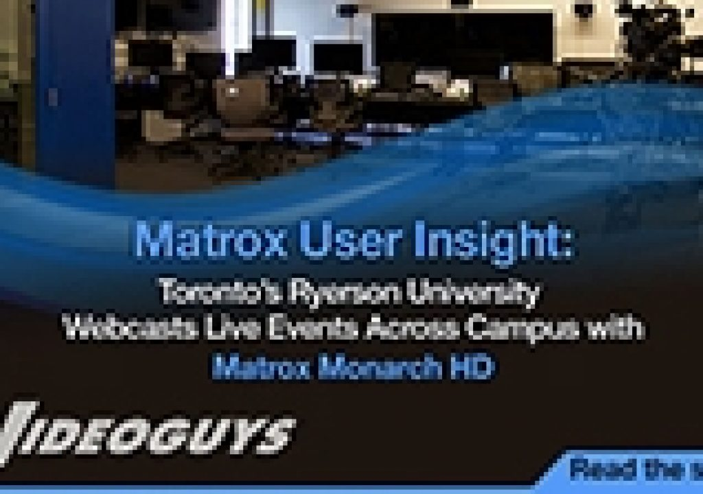 User Insights with Matrox Monarch HD 11