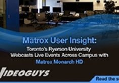 User Insights with Matrox Monarch HD