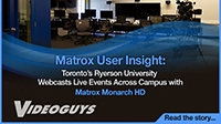 User Insights with Matrox Monarch HD 21