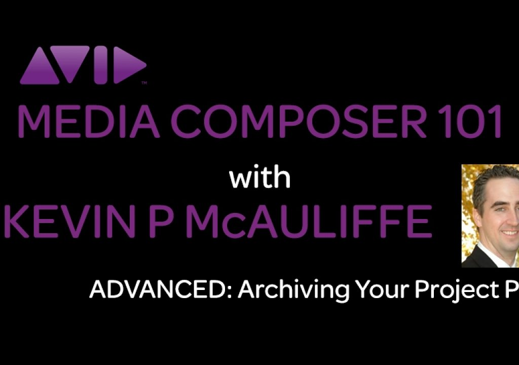 Media Composer 101 - ADVANCED - Archiving Your Projects Part 1 1