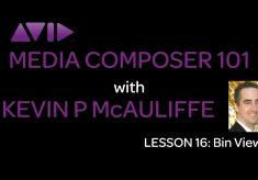 Media Composer 101 – Lesson 16 – Bin Views