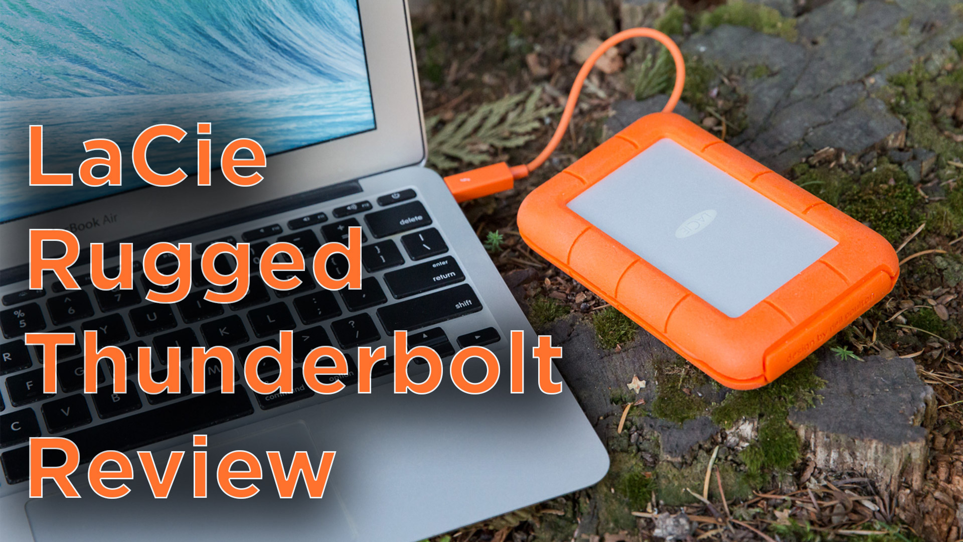 LaCie Rugged Thunderbolt Review 1