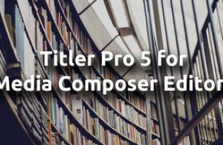 "Watch ""Titler Pro 5 for Media Composer Editors"" On-Demand at moviola.com"