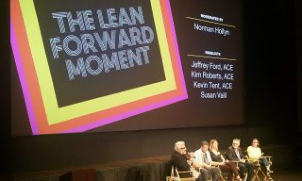 EditFest 2016: The Lean Forward Moment with the American Cinema Editors