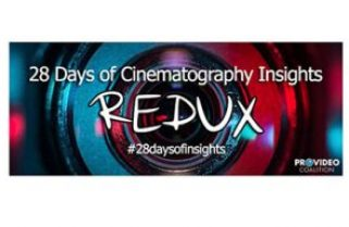 28 Days of Cinematography Insights Redux – Day 31 –  Overthinking your job