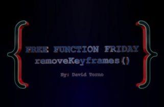Free Function Friday removeKeyframes