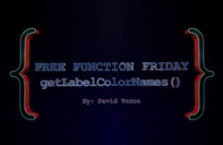 Free Function Friday getLabelColorNames