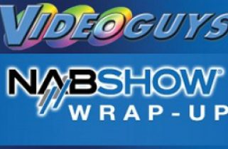 Videoguys' NAB 2013 Wrap-Up