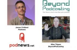 <em>BeyondPodcasting</em>: James Cridland, international issues, Google Podcasts + much more