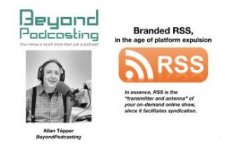 Branded RSS in the era of platform expulsion