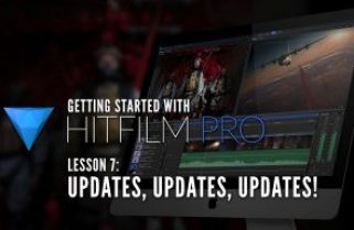 Getting Started with HitFilm Pro – Lesson 7 – Updates