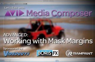 Let's Edit with Media Composer – Working with Mask Margins