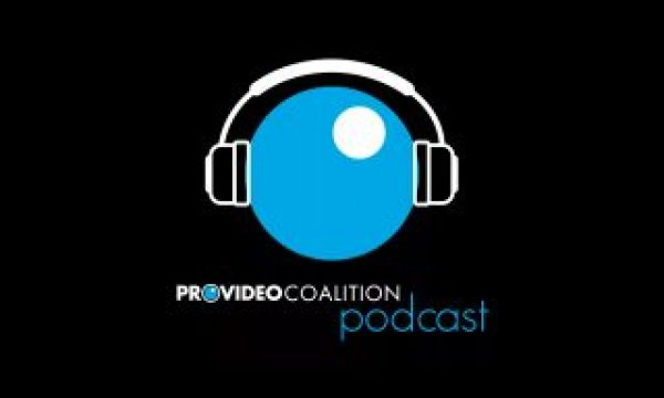 Introducing The ProVideo Coalition Podcast!