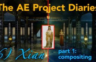 AE Project Diary: 6) Xian part 1.  Compositing.