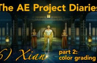 AE Project Diary: 6) Xian part 2.  Color Grading
