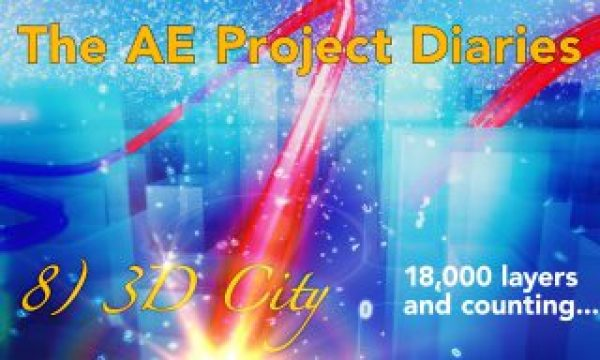 AE Project Diary: 8) 3D City