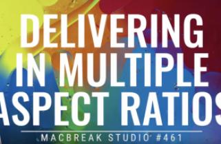 Delivering in Multiple Aspect Ratios for Social Media