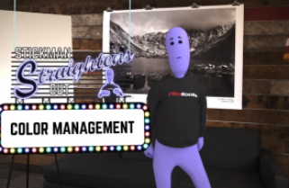 Stickman Straightens Out…Color Management