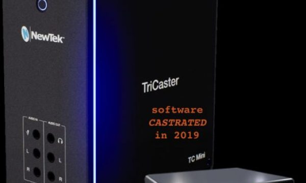 Why NewTek castrated the TriCaster Mini's software (2019)