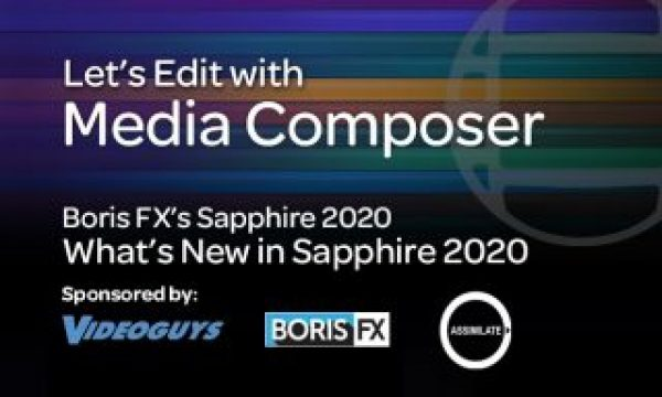 Let's Edit with Media Composer – What's New in Sapphire 2020?