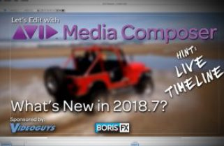 Let's Edit with Media Composer – What's New in 2018.7