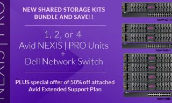 Bundle & Save on Avid NEXIS | Pro Shared Storage Kits