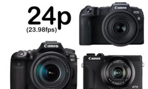 Canon adds 24p video capture to new cameras, now consumers want more