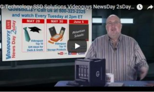 Watch Videoguys' Webinar on G-Tech's New SSD Storage