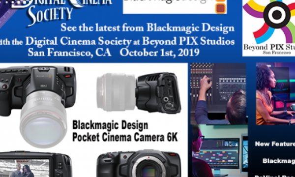 DCS Event in SF: The Latest from Blackmagic Design
