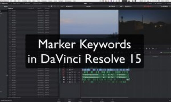 Marker Keywords in DaVinci Resolve 15