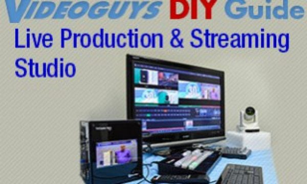 How to Build a Live Production and Streaming Studio