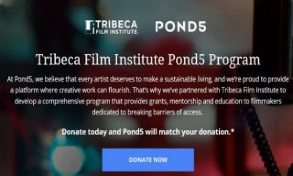 Tribeca Film Institute and Pond5 launch filmmaking fund