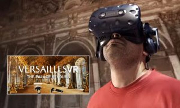 The Palace of Versailles: going behind the scenes of a VR production