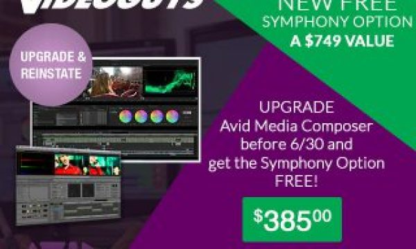 FREE Symphony Option When You Upgrade & Reinstate Avid Media Composer