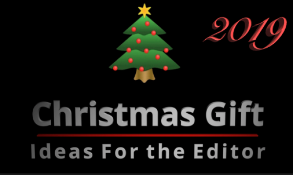 Christmas Gift Ideas for the Editor – 2019, the 10 Year Edition