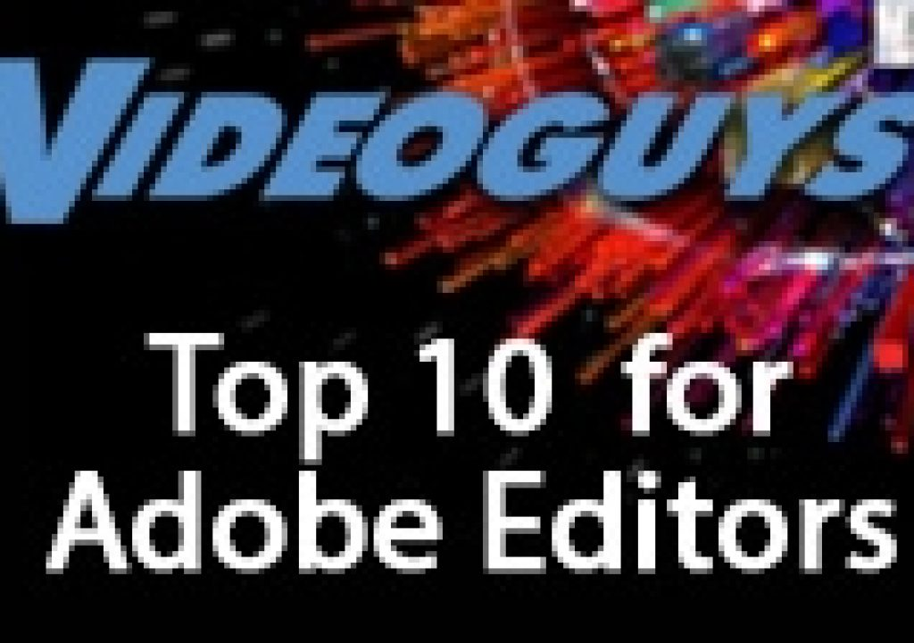 Top 10 Products for Adobe Editors 1