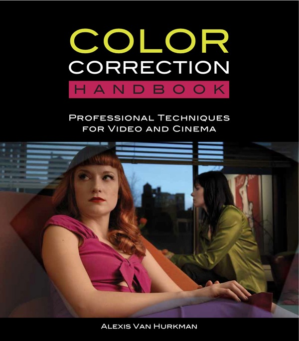 Book Review: Alexis Van Hurkman's Color Correction Handbook 7