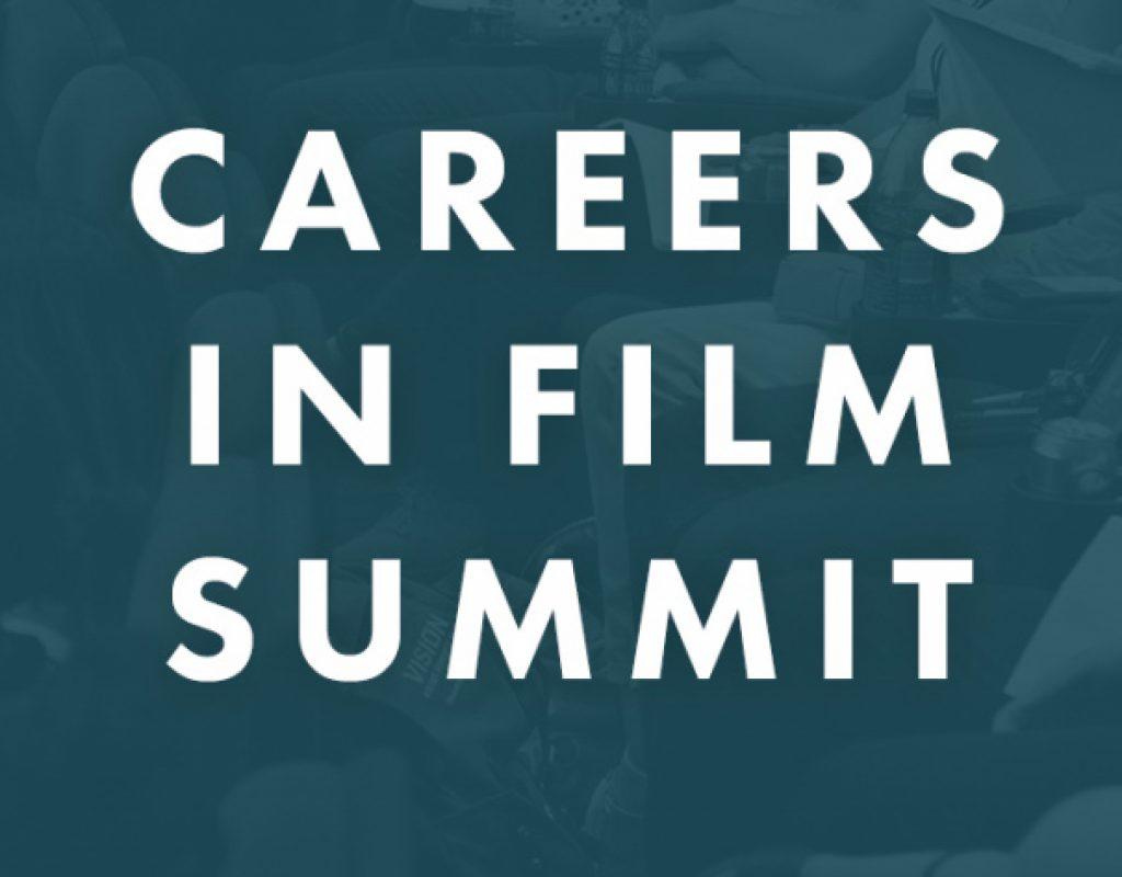 Careers in Film Summit is back!