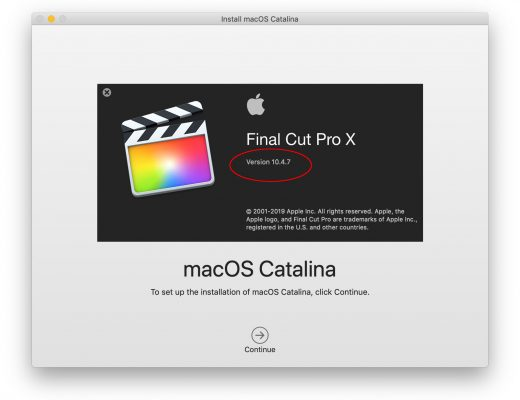 Final Cut Pro X updated to 10.4.7, MacOS updated to 10.15 Catalina, be careful 2