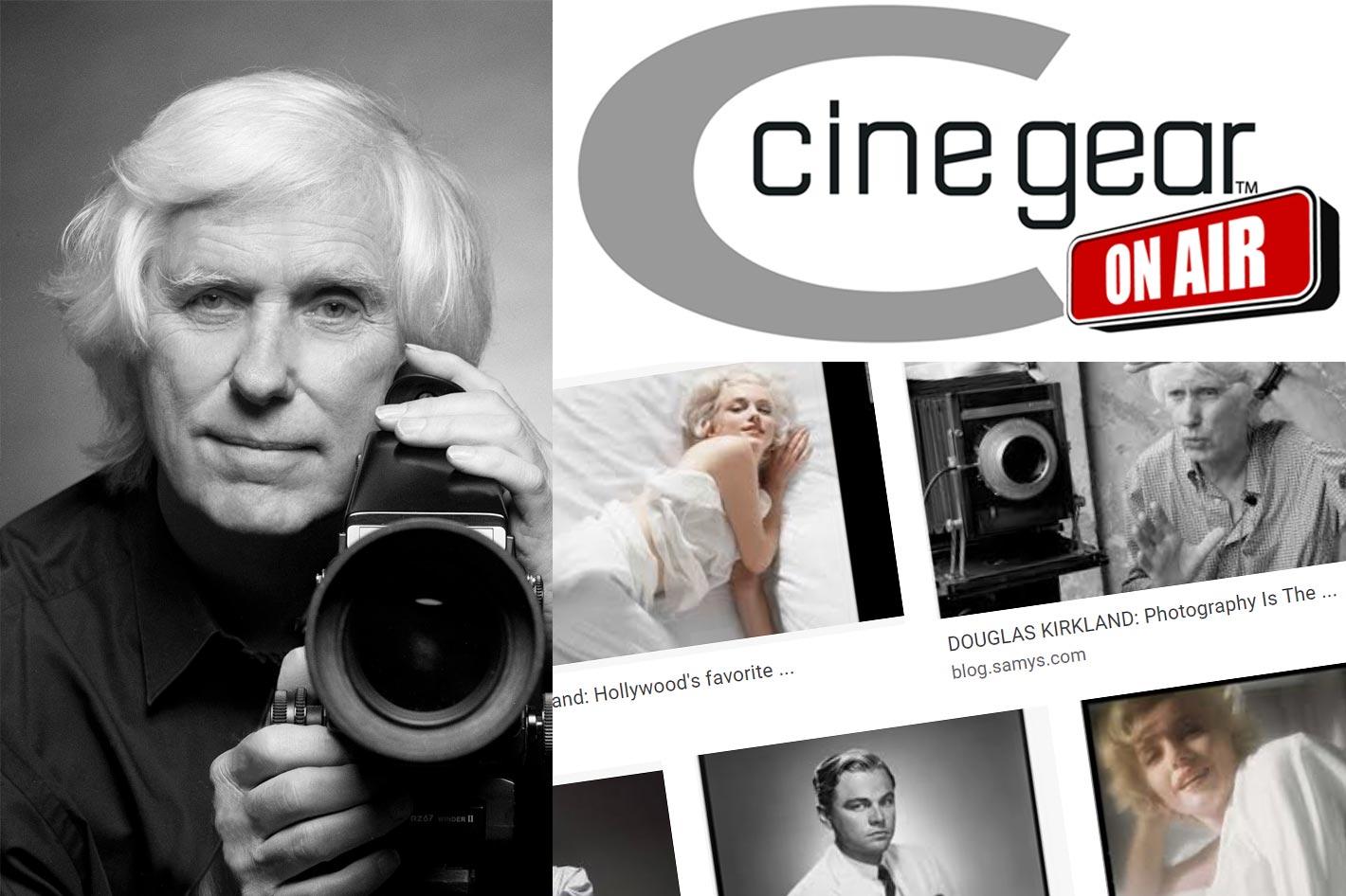 CineGear ON Air: a tribute to Douglas Kirkland