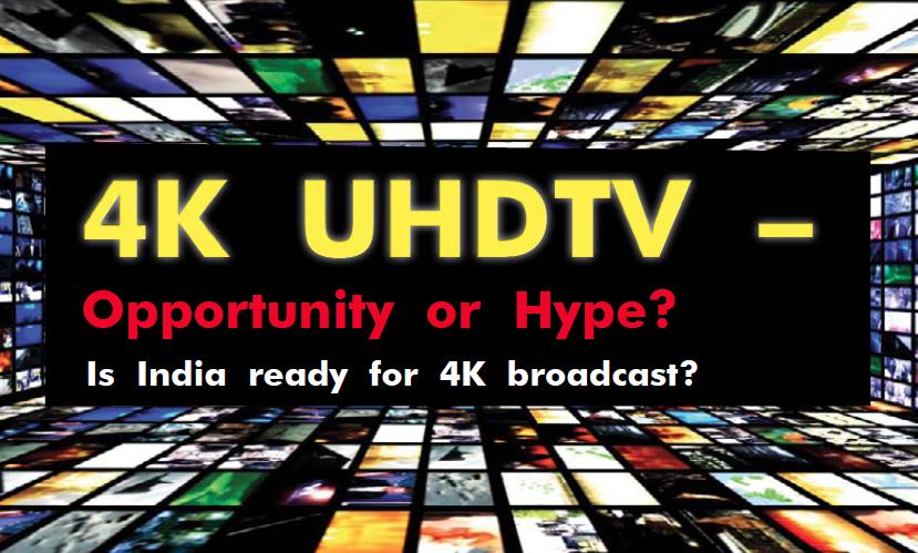 4K UHDTV - Opportunity or Hype? 10