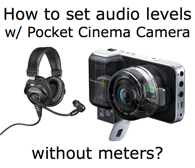 How to adjust audio levels with Blackmagic cameras 12