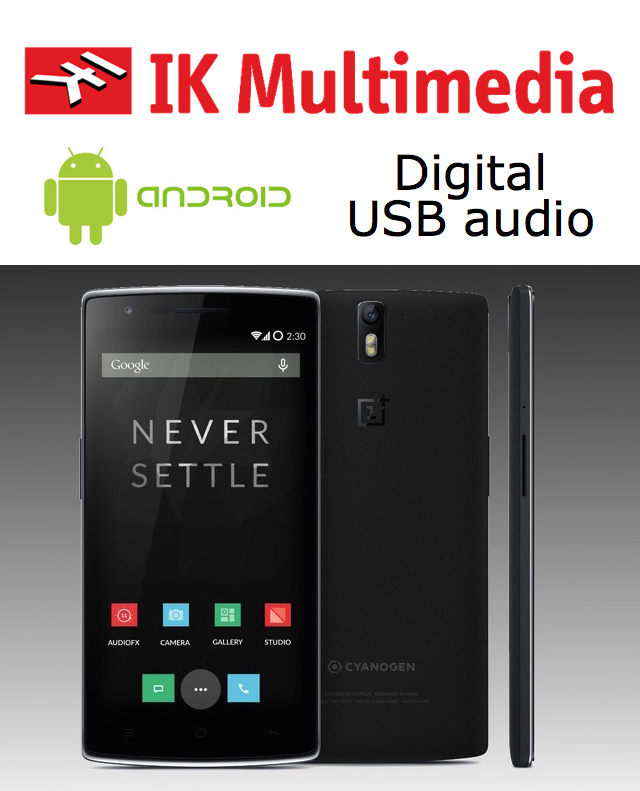 IK Multimedia: Android will finally receive proper USB audio support 25