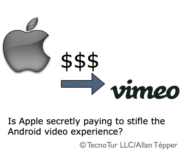 Is Apple paying Vimeo to stifle the Android video experience? 4