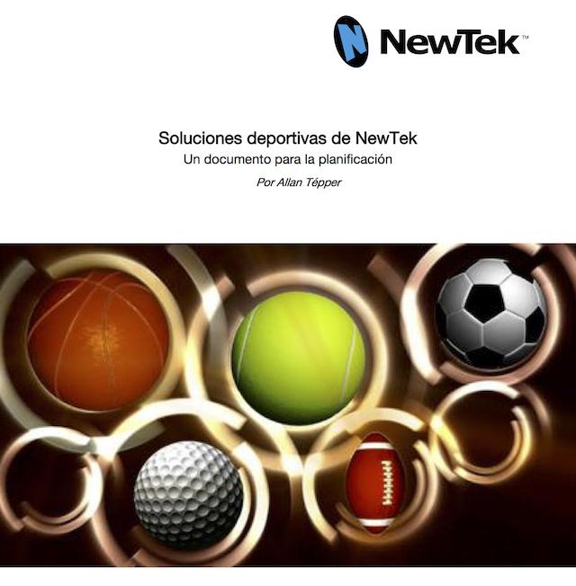 Sports Solutions white paper for NewTek LatAm/EMEA 8