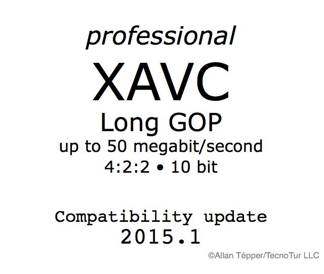 Pro XAVC Long GOP compatibility bulletin 2015.1 10