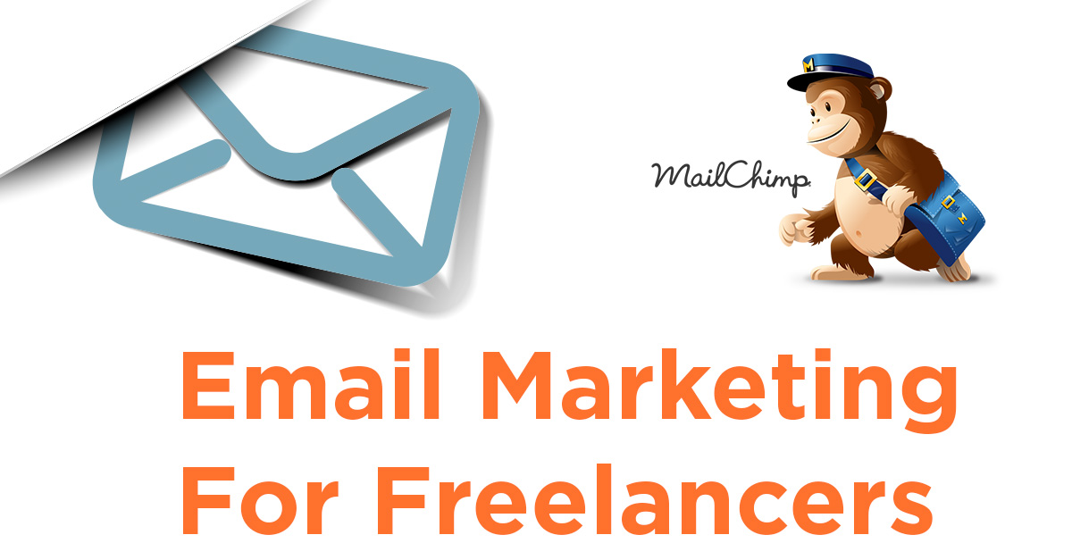 Email Marketing For Freelancers - Why You Need A Mailing List 2